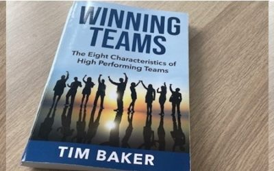 Winning Teams – The Eight Characteristics of High Performing Teams by Tim Baker Book review by Ian Hamilton
